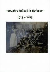 Festschrift: 100 Jahre Fußball in Tiefenort