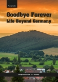 Goodbye Forever - Life Beyond Germany (Hardcover)